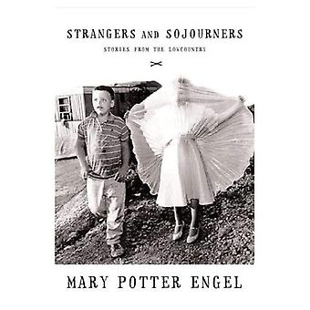 Strangers & Sojourners : Stories from the Lowcountry
