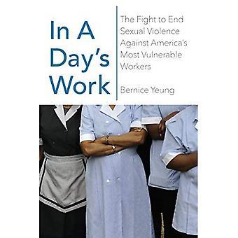 In A Day's Work: het verborgen verhaal van seksueel geweld tegen Amerika's meest kwetsbare werknemers