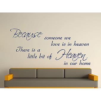 Because Someone Wall Art Sticker - Ultra Blue