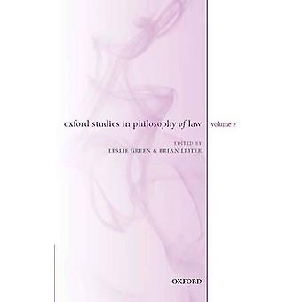 Oxford Studien in der Philosophie des Gesetzes Band 2 von Green & Leslie
