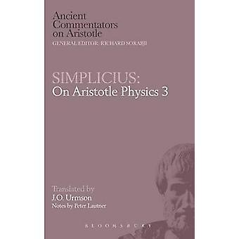 Simplicius On Aristotle Physics 3 by Simplicius