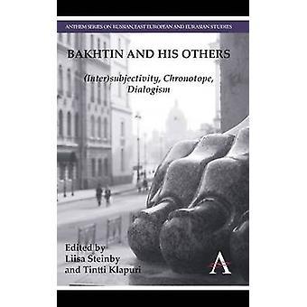 バフチンおよび彼の他 Steinby ・ リーサによる相互主観性間主義
