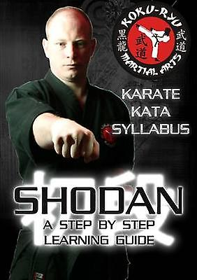 Shodan  Step by Step Kata Syllabus BW by Banks & Andrew