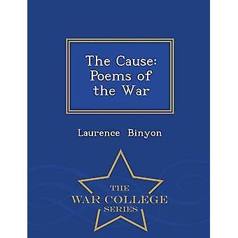 Les poèmes de la Cause de la série de guerre War College de Binyon & Laurence