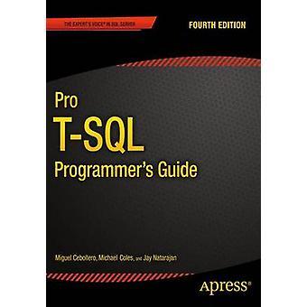 Pro TSQL Programmers Guide by Natarajan & Jay