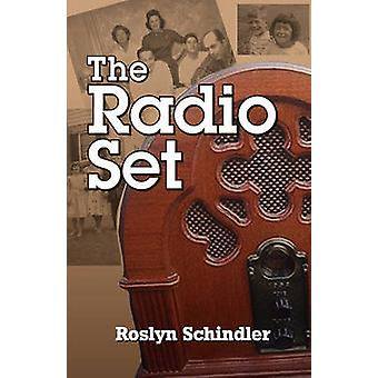 The Radio Set by Schindler & Roslyn