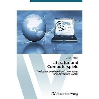 Literatur und Computerspiele av Rders Stefanie