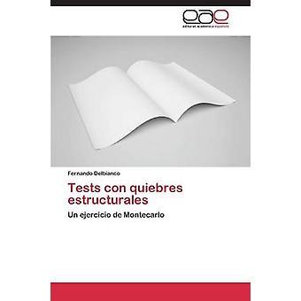 Tests con quiebres estructurales by Delbianco Fernando