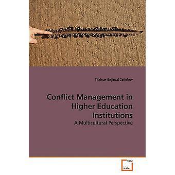 Gestione dei conflitti in istituti di istruzione superiore di Zellelew & Tilahun Bejitual
