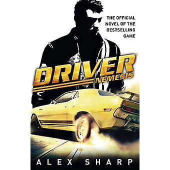 Driver - Nemesis by Alex Sharp - 9780552163965 Book