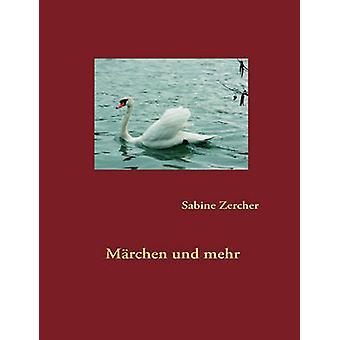 Mrchen ウント mehr Zercher & サビーン