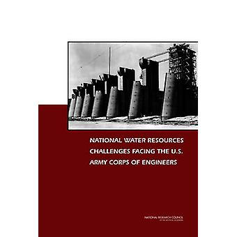 National Water Resources Challenges Facing the U.S. Army Corps of Eng