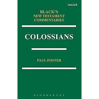 Colossians BNTC by Paul B. Foster - 9781623565794 Book