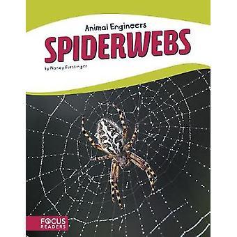 Animal Engineers - Spiderwebs by Nancy Furstinger - 9781635179644 Book