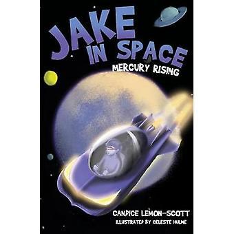 Mercury Rising by Candice Lemon Scott - 9781912076697 Book