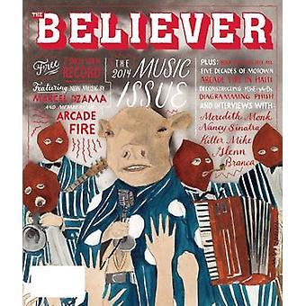 The Believer - Issue 109 by Heidi Julavits - Andrew Leland - Vendela V