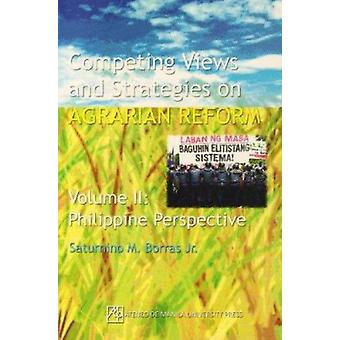 Competing Views and Strategies on Agrarian Reform - v. 2 - Philippine P