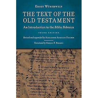 The Text of the Old Testament - Introduction to Biblia Hebraica by Ern