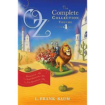 Oz - the Complete Collection - Volume 4 - Rinkitink in Oz; The Lost Pr