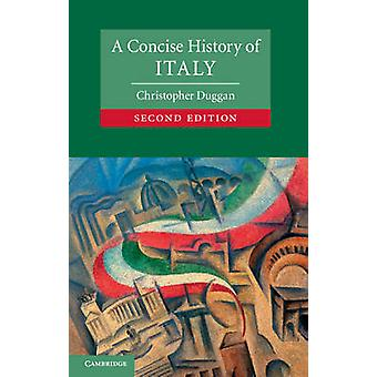 Concise History of Italy by Christopher Duggan