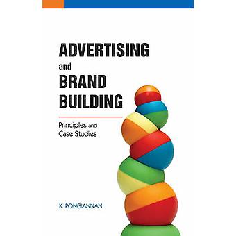 Advertising  Brand Building by K Pongiannan
