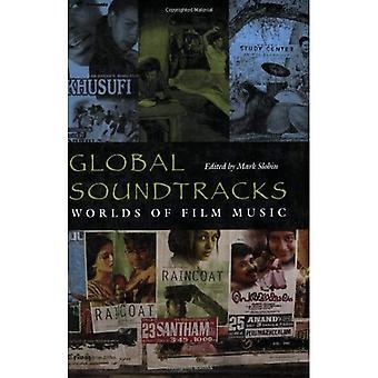 Global Soundtracks: Werelden van filmmuziek (muziekcultuur): werelden van filmmuziek (muziekcultuur)