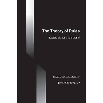 The Theory of Rules (edição anotada) por Karl N. Llewellyn - Freder