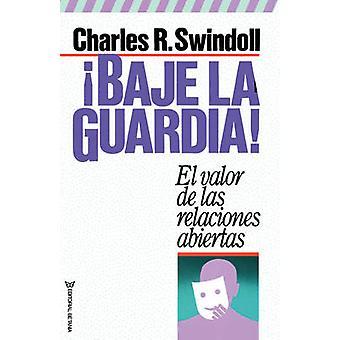 Baje La Guardia by Swindoll & Charles R.
