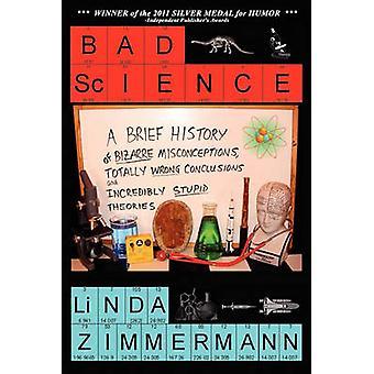 Bad Science by Zimmermann & Linda