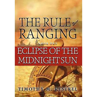Eclipse of the Midnight Sun by Kestrel & Timothy M