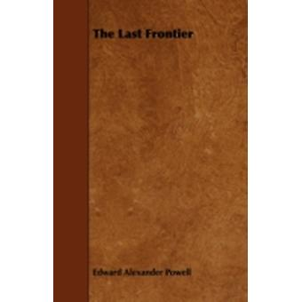 The Last Frontier by Powell & Edward Alexander
