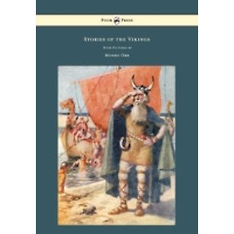 Stories of the Vikings  With Pictures by Monro Orr by MacGregor & Mary