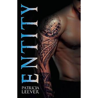 Entity by Leever & Patricia