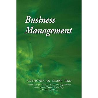 Business Management by Clark & Anthonia