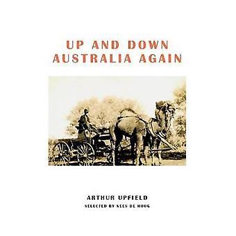 Up and Down Australia Again by Upfield & Arthur W.