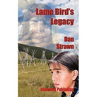 Lame Birds Legacy by Strawn & Dan