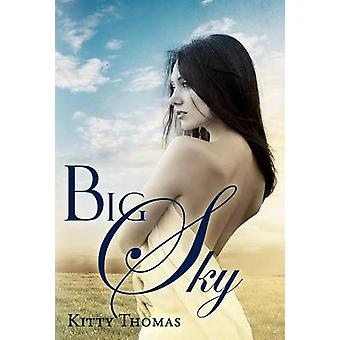 Big Sky by Thomas & Kitty