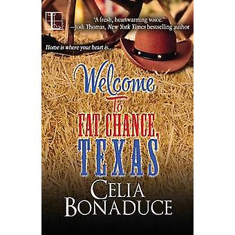 Welcome To Fat Chance Texas by Bonaduce & Celia