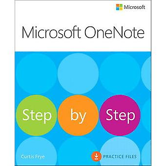 Microsoft OneNote Step by Step by Curtis Frye