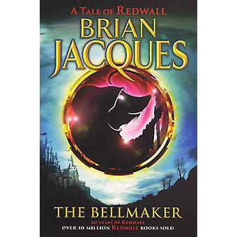 The Bellmaker by Jacques & Brian