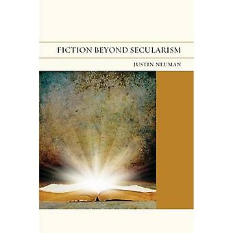 Fiction Beyond Secularism by Justin Neuman - Judith Butler - Catherin