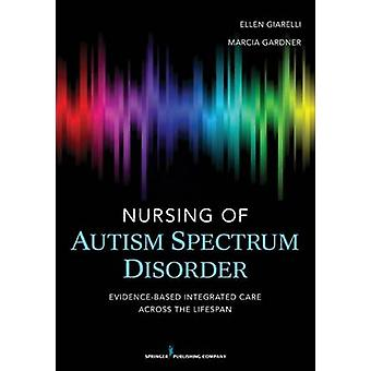 Nursing of Autism Spectrum Disorder - Evidence-Based Integrated Care A