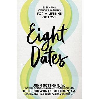 Eight Dates by John Gottman - 9781523504466 Book