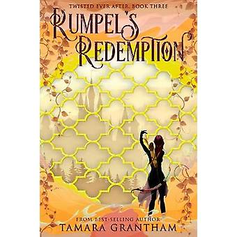 Rumpel's Redemption by Tamara Grantham - 9781634223713 Book