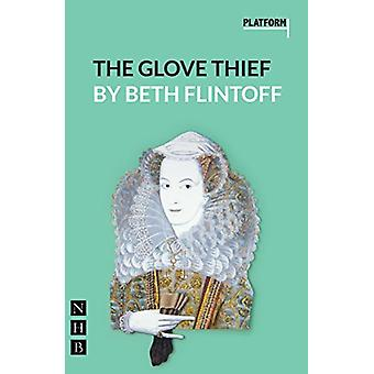 The Glove Thief de Beth Flintoff - 9781848426535 Libro