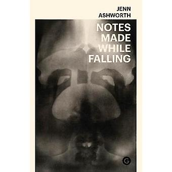 Notes Made While Falling by Jenn Ashworth - 9781912685196 Book