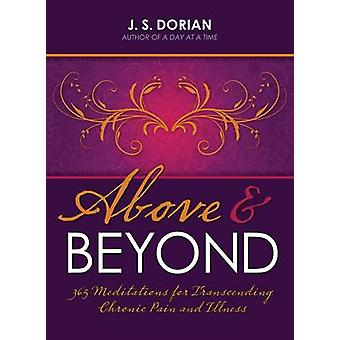 Above and Beyond - 365 Meditations for Transcending Chronic Pain and I