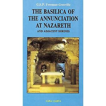 Basilica of the Annunciation of Nazareth by G.S.P. Freeman-Grenville