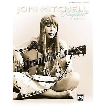 Joni Mitchell -- Complete So Far - Guitar Tab - Hardcover Book by Joni