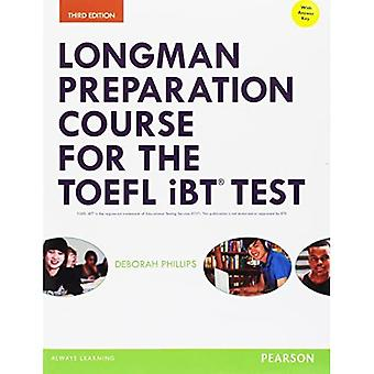 Longman Preparation Course for the TOEFL IBT Test, with Myenglishlab and Online Access to MP3 Files and Online...
